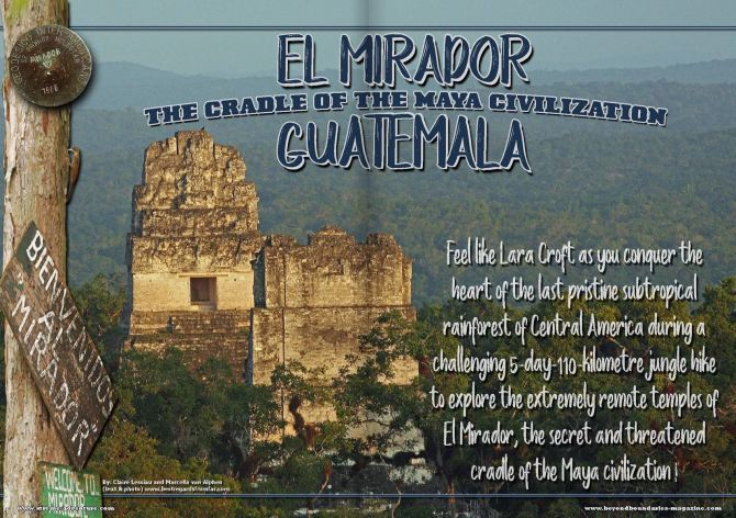 El Mirador - The cradle of the Maya civilization - Beyond Boundaries magazine.JPG