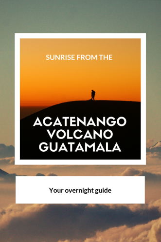 Overnight guide Acatenango Volcano - Pinterest - Pin