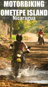 Nicaragua, Motorbiking Ometepe PIN