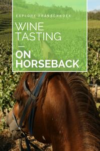 Franschhoek on horseback- Pinterest- Pin