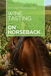 Franschhoek on horseback- Pinterest- Pin