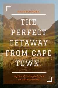 Franschhoek the getaway - Pinterest- Pin