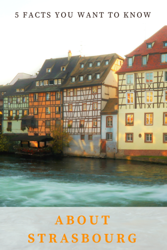 Pin it to learn 5 fun facts about Strasbourg later!