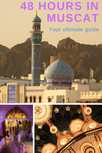 48 hours in Muscat - Pinterest 2 - PIN - Oman