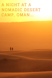 Nomadic desert camp - pinterest PIN - Oman
