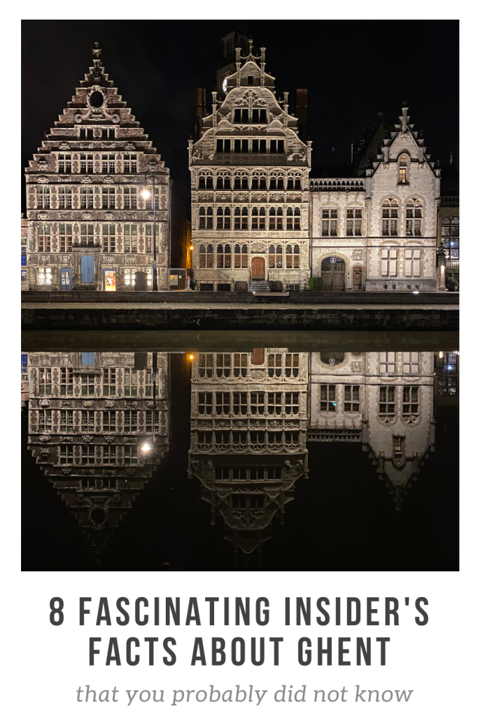 Pinterest pin with the text: 8 fascinating insider's facts about Ghent
